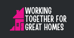Working Together for Greater Homes